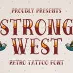 复古纹身风格装饰设计英文衬线字体 Strong West – Retro Tattoo Font