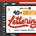 40+风格各异的Procreate线条纹理笔刷 40+ Procreate Lettering Brushes