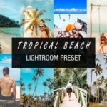 热带海滩旅拍风光人像免费LR预设/手机滤镜 Tropical beach lightroom preset