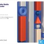 Adobe Media Encoder CC 2021 v15.2.0.30 中文完整直装版